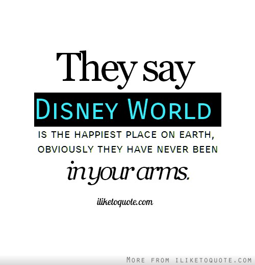 Quotes about Happiest place on earth 17 quotes