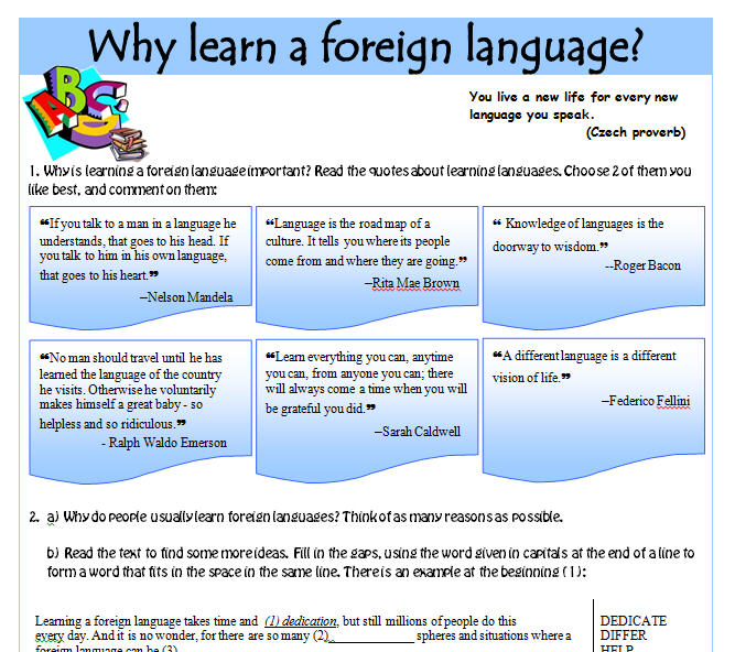 essay about learning foreign language To conclude, to my mind learning english is becoming more and more useful for teenagers and people who are interested on meet other cultures another important point to take into consideration is that knowing foreign languages helps you make new friends and meet some interesting people.