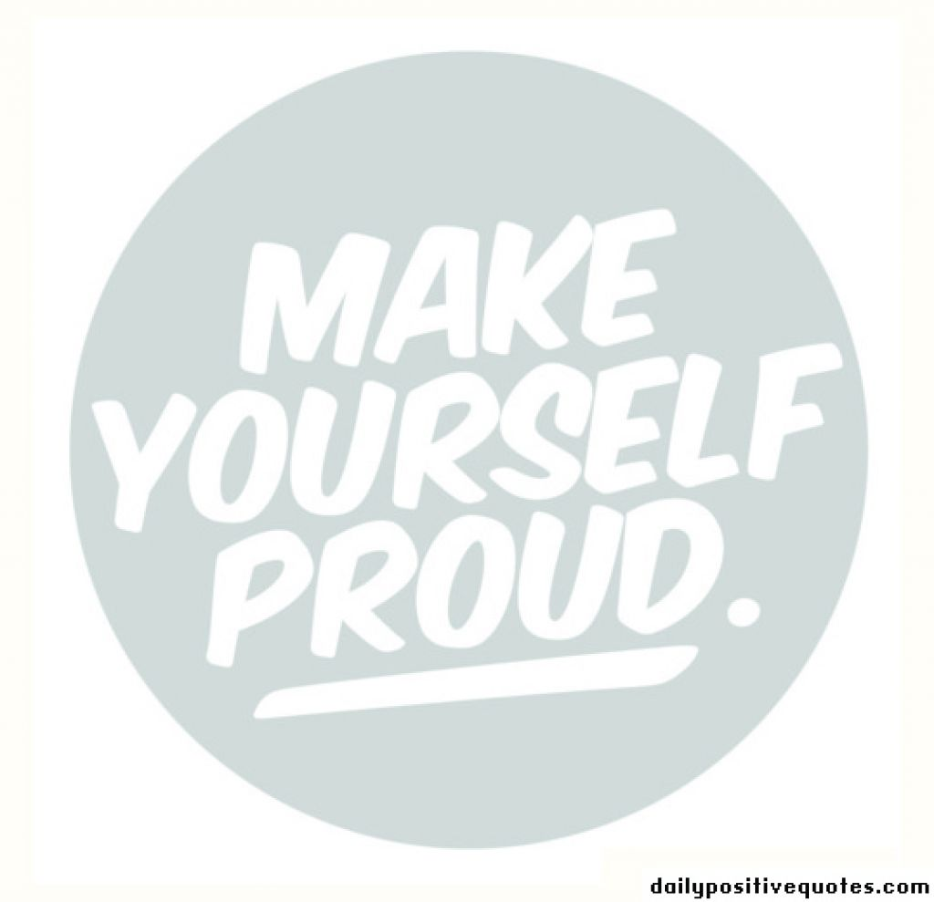 Quotes about proud of yourself 78 quotes quotes about proud of yourself solutioingenieria Choice Image