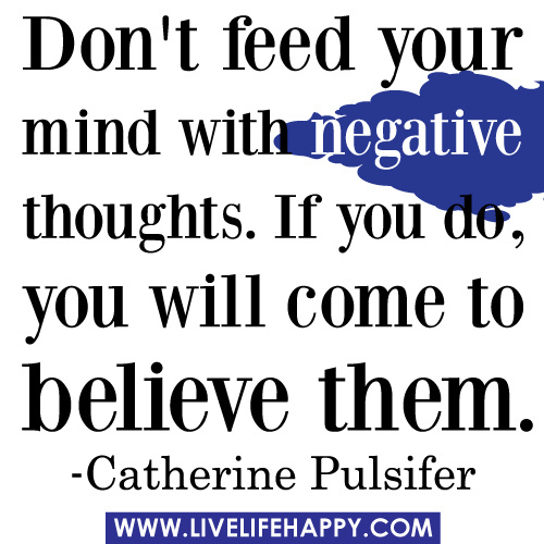 Quotes About Negative Thoughts 129 Quotes