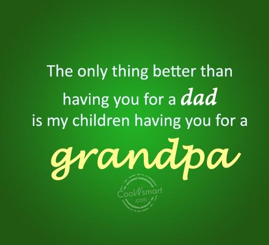 Quotes about Amazing grandpas (24 quotes)