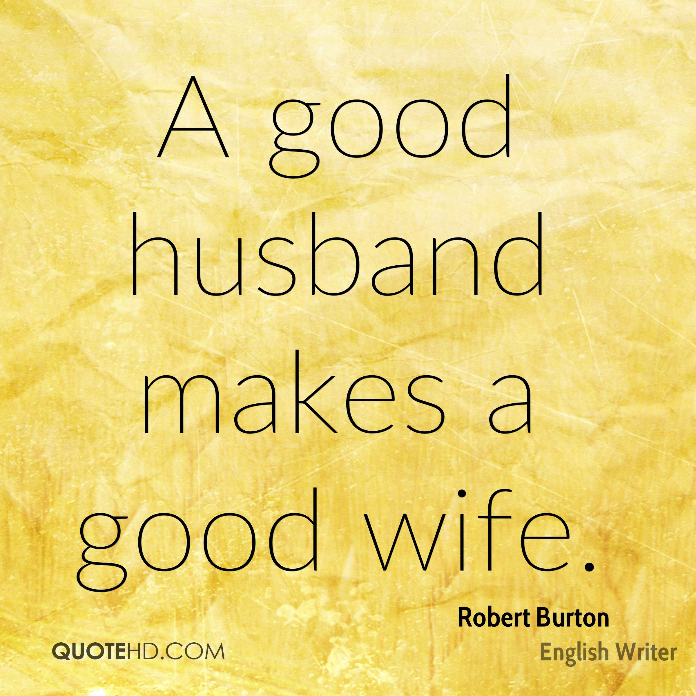 Husbands good quotes about 100 Proud