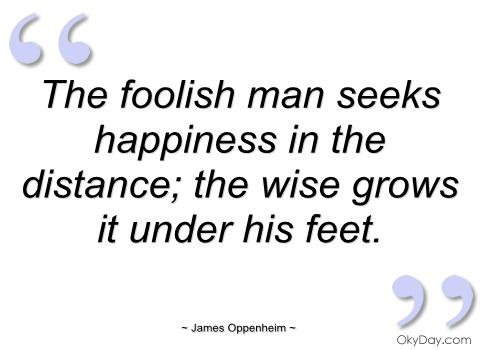 Foolish man quotes