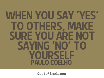 Quotes About Saying No 350 Quotes