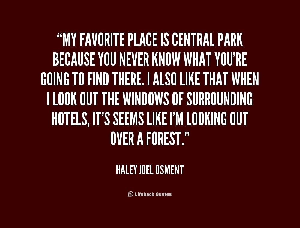 Quotes About My Favorite Place (75 Quotes