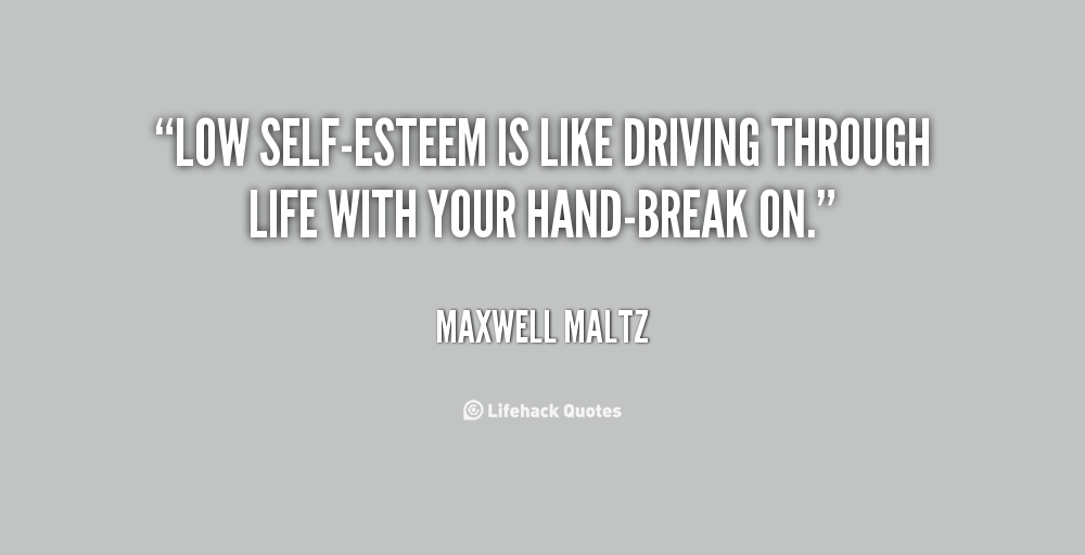 Quotes About Low Self Esteem 87 Quotes