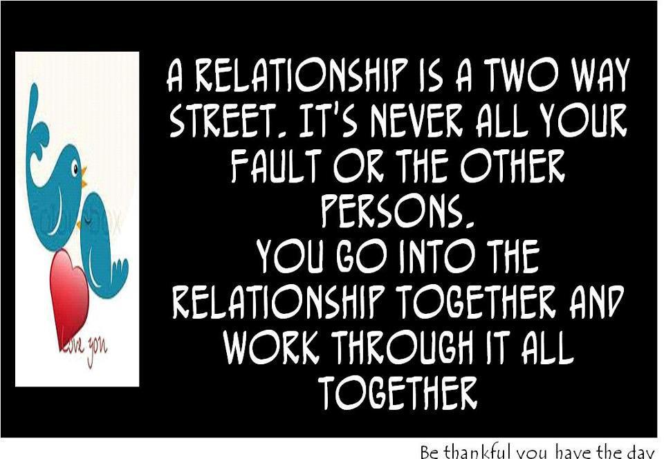 It Takes Two To Make A Relationship Work Quotes