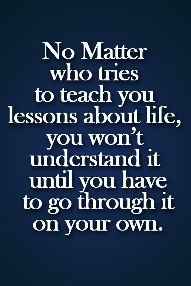 Quotes About Learn The Lesson 149 Quotes