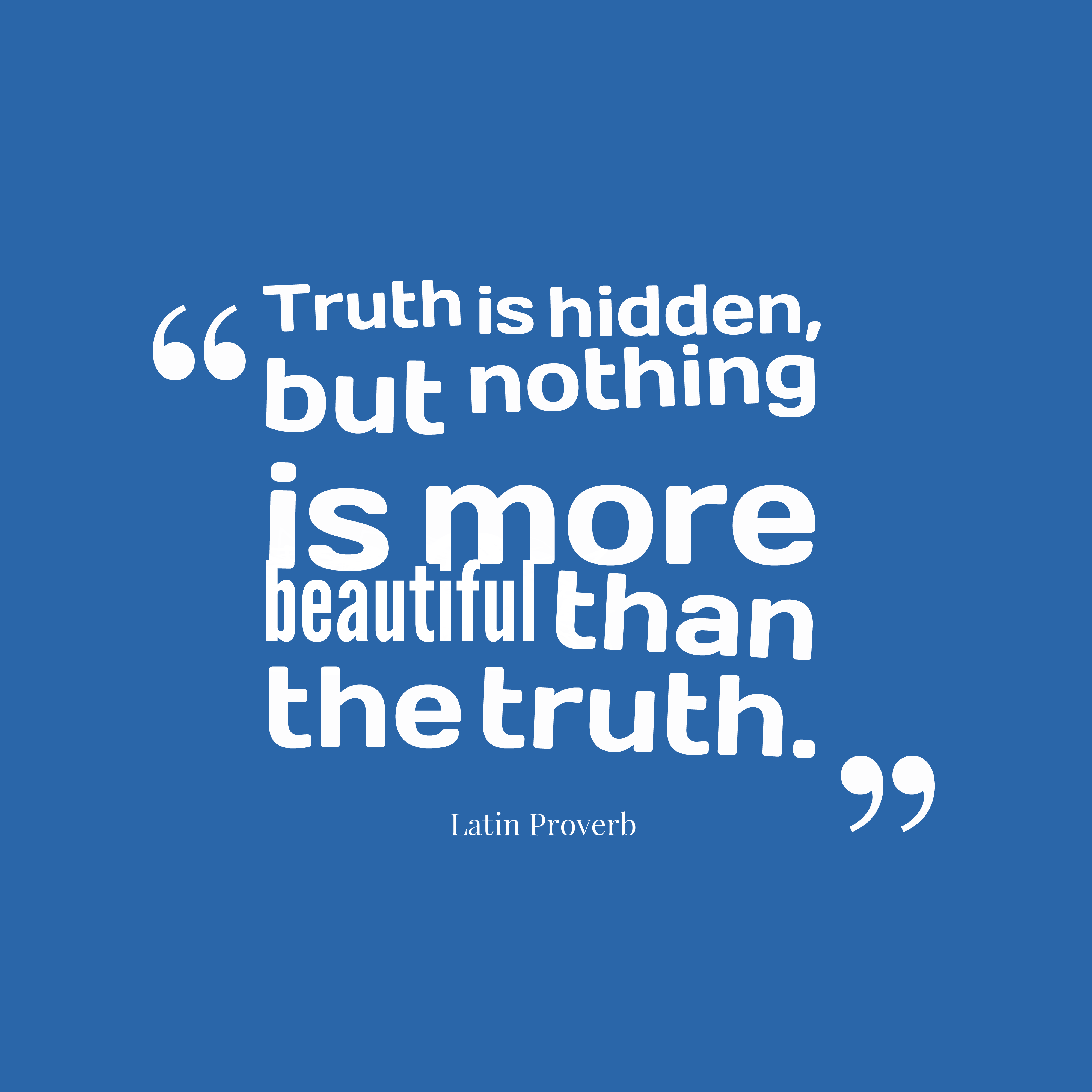 Quotes About Nothing But The Truth 99 Quotes