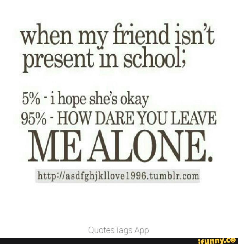 quotes about school friendship quotes