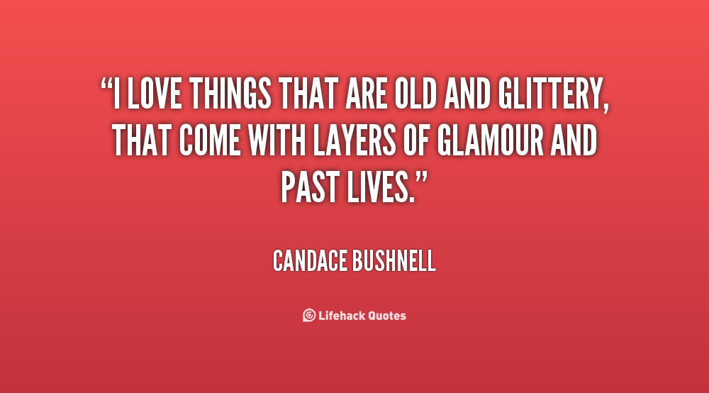 Quotes about Old Things (268 quotes)
