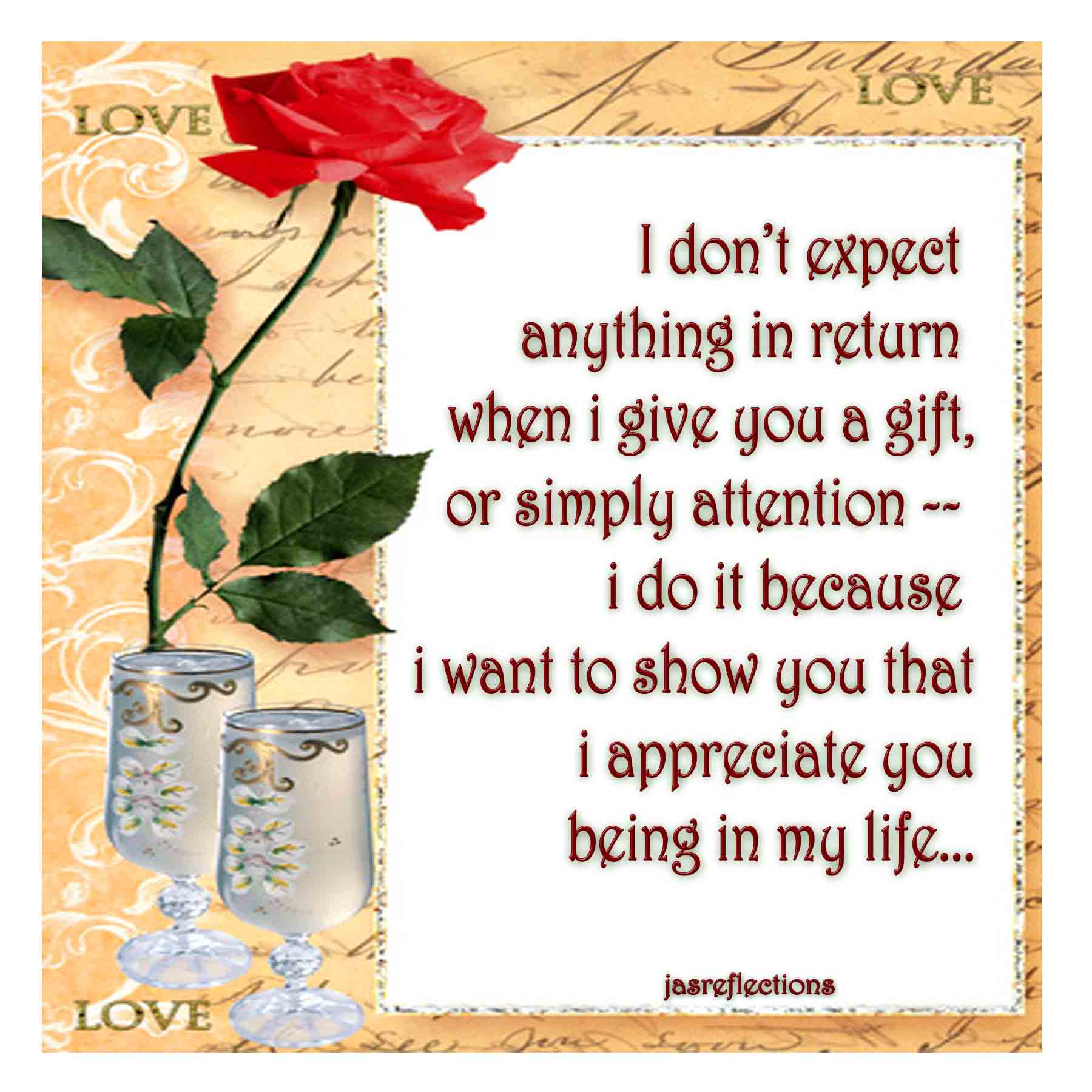 Quotes about I appreciate you (93 quotes)