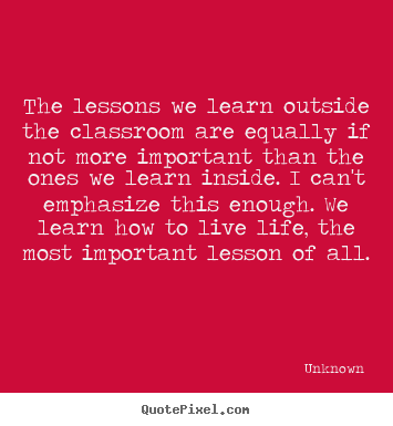 the lessons we learn