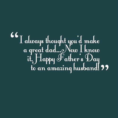 Quotes About Fathers Day From Wife 14 Quotes