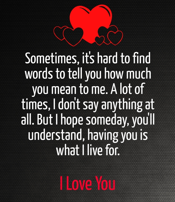 Quotes About Meaning I Love You 27 Quotes