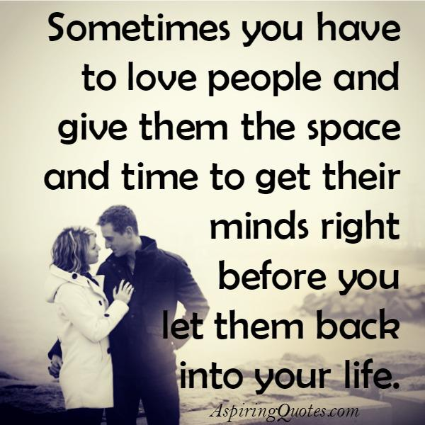 Quotes about Giving someone space (20 quotes)