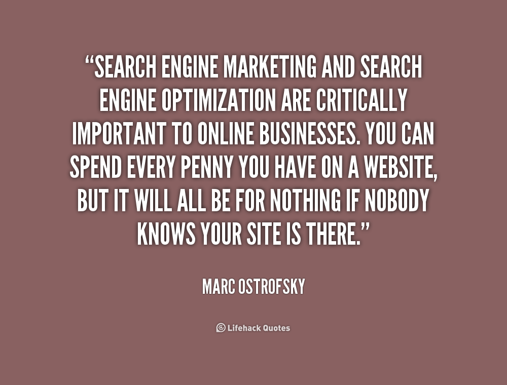 Quotes About Search Engine Marketing 20 Quotes