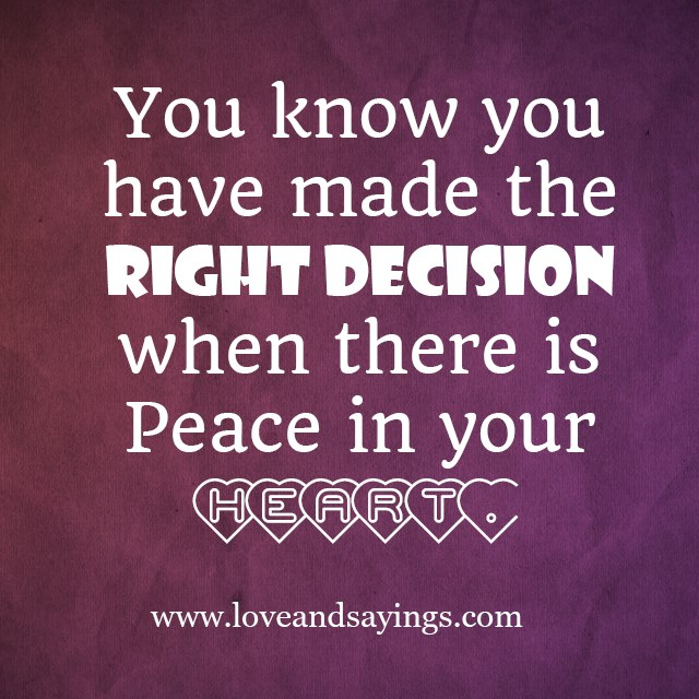 Quotes About Making The Right Decision 54 Quotes