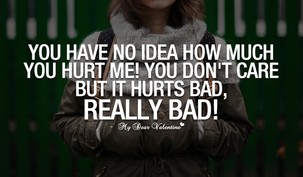 Quotes About It Really Hurts 40 Quotes