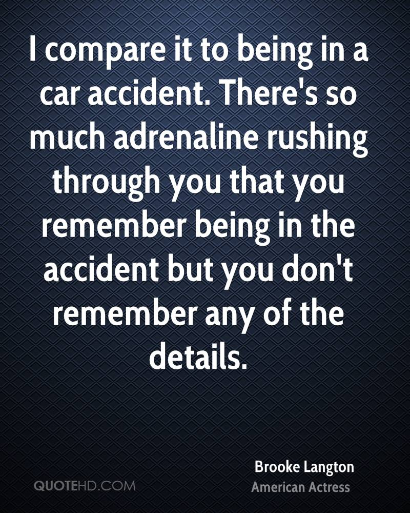 Quotes About Accident 554 Quotes