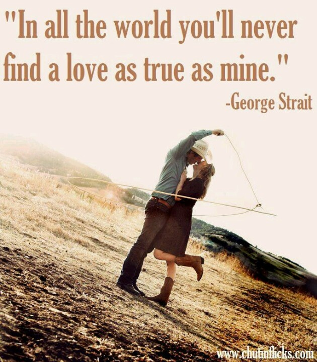 Quotes About Country Love Songs 67 Quotes