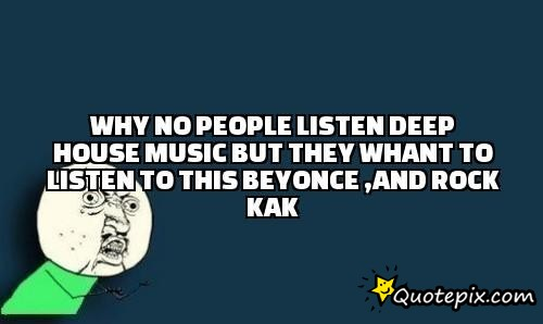 House music quotes images house image for House music images