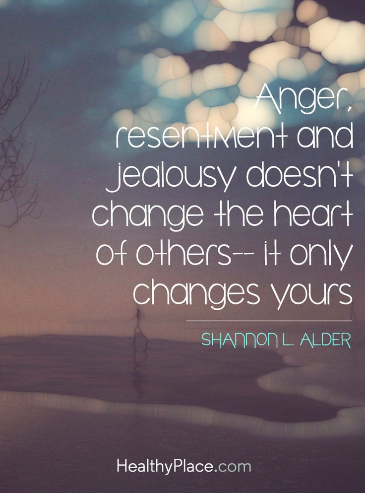 Resentment Quotes: Quotes About Jealousy And Resentment (30 Quotes