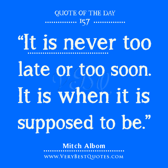 Late Quotes Best Quotes About Too Late 624 Quotes