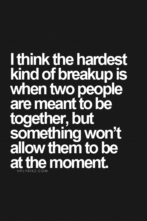 Quotes about Life break up (61 quotes)