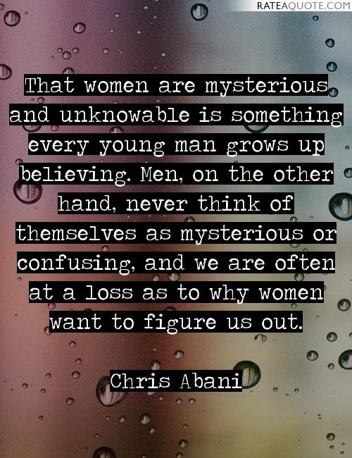 Women like mysterious men