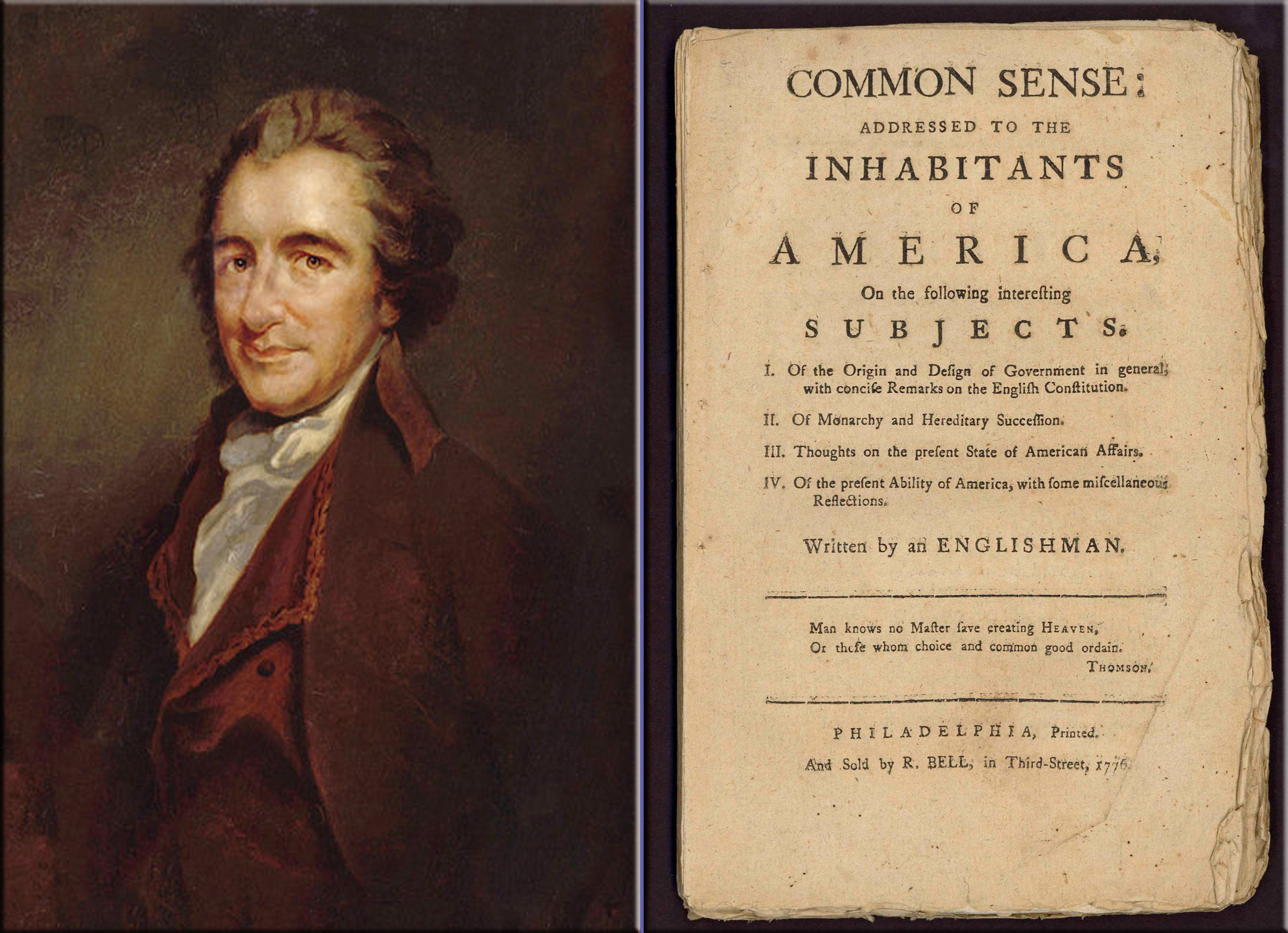 common sence by thomas paine Common sense is 48 page pamphlet written by thomas paine, but published anonymously in january 10, 1776 the document which was published right at the beginning of the american revolution argues in favor of america's independence from great britain.
