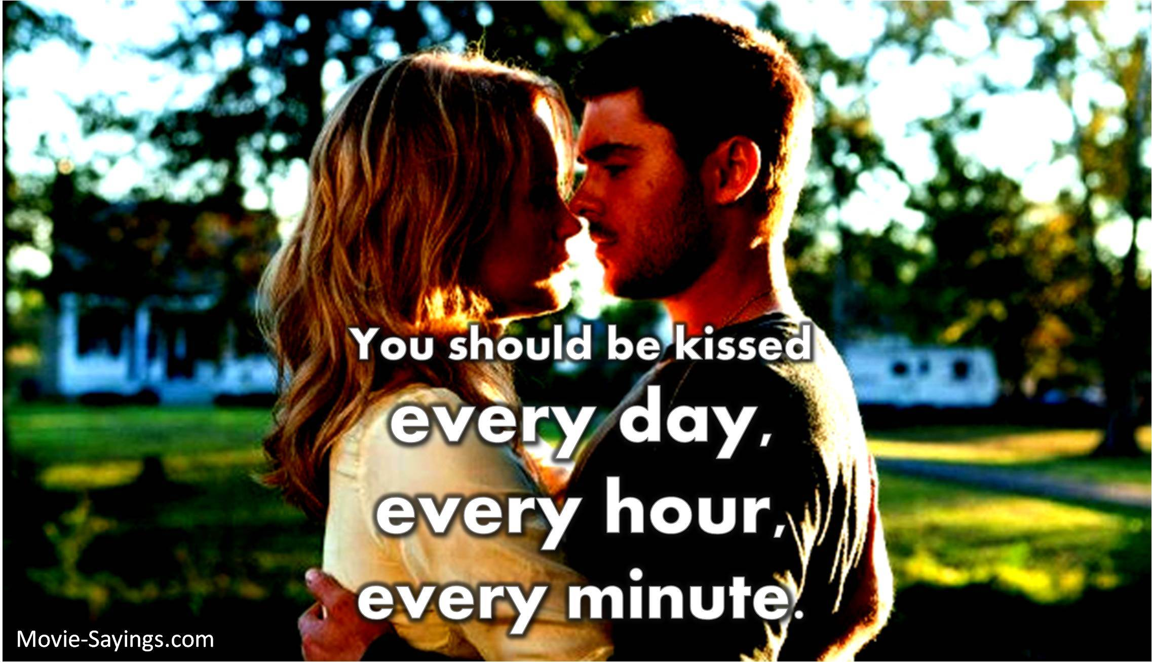 The lucky one quotes you should be kissed