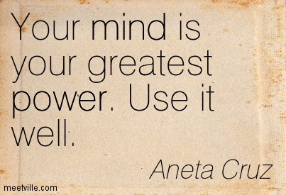 Quotes About Mind Power 227 Quotes