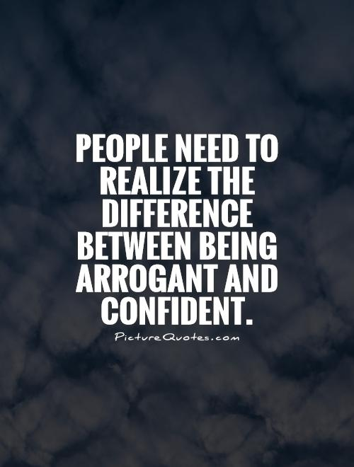 arrogante citater Quotes about Arrogance (454 quotes) arrogante citater