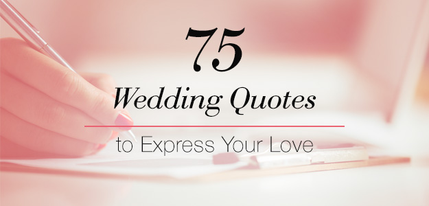 Quotes About Planning Your Wedding 21 Quotes