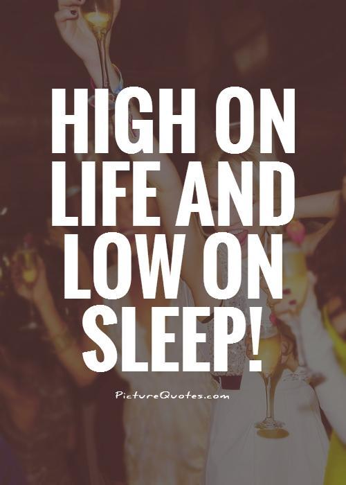 Getting High Off Fashion: Quotes About Getting High (110 Quotes