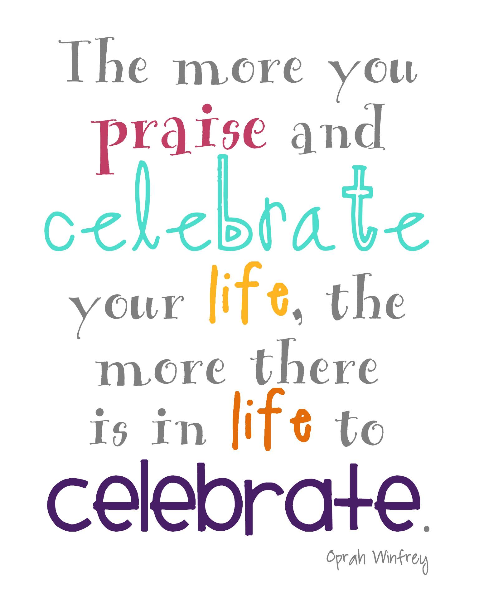 Quotes about Celebrate you (5 quotes)
