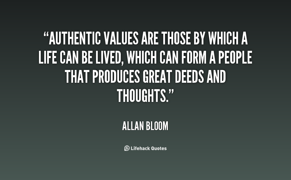 Quotes about Authentic 534 quotes