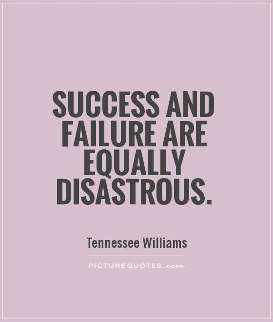Quotes about Successful and failure 118 quotes