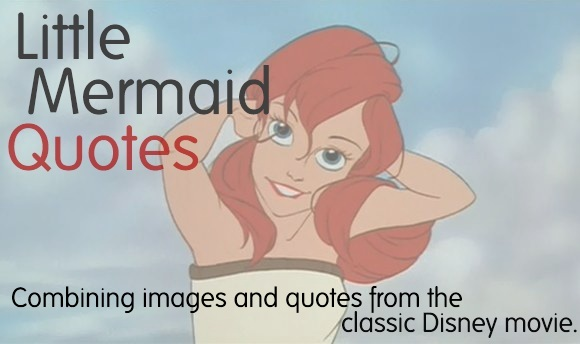 Quotes about The little mermaid (36 quotes)