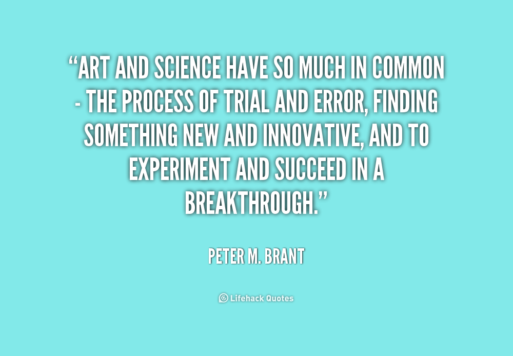 Quotes About Art And Science 336 Quotes