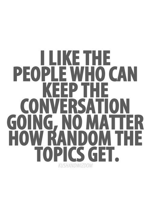 Quotes About Random Conversation 60 Quotes Best Conversation Quotes