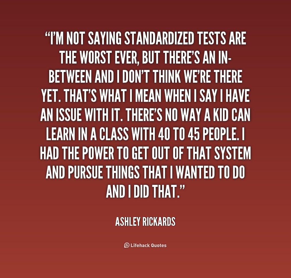 Test Quotes Quotes About Taking A Big Test 14 Quotes