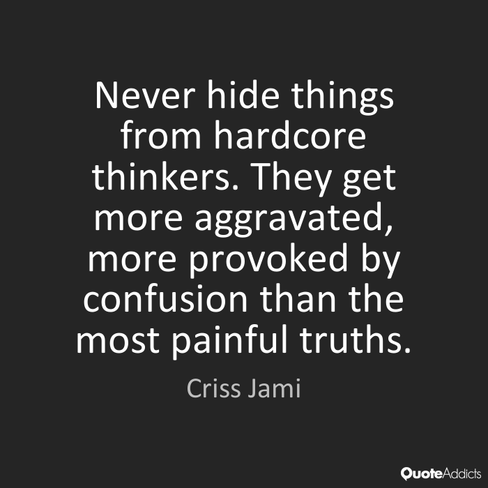 Quotes About Painful Truth 65 Quotes