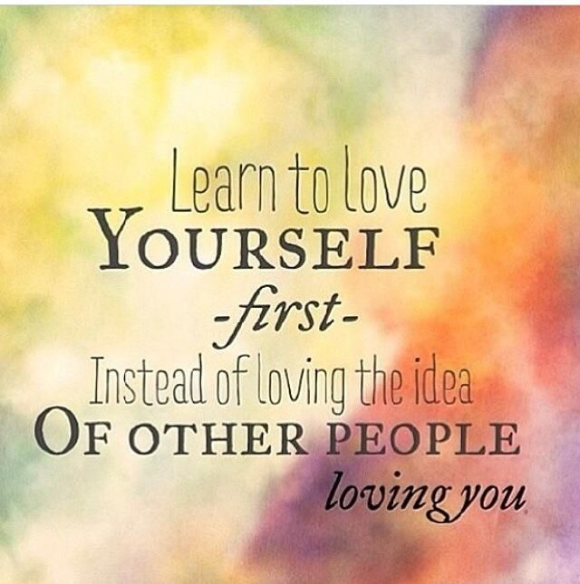 Quotes About Loving Yourself 157 Quotes