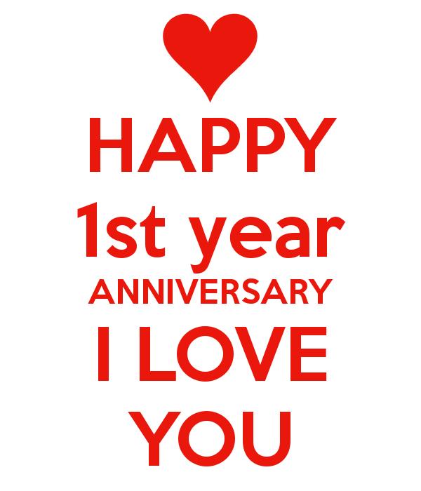 happy 1 year anniversary my love