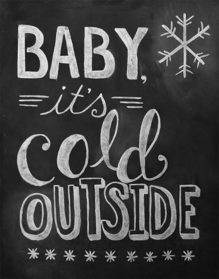 Quotes about Cold Outside (38 quotes)