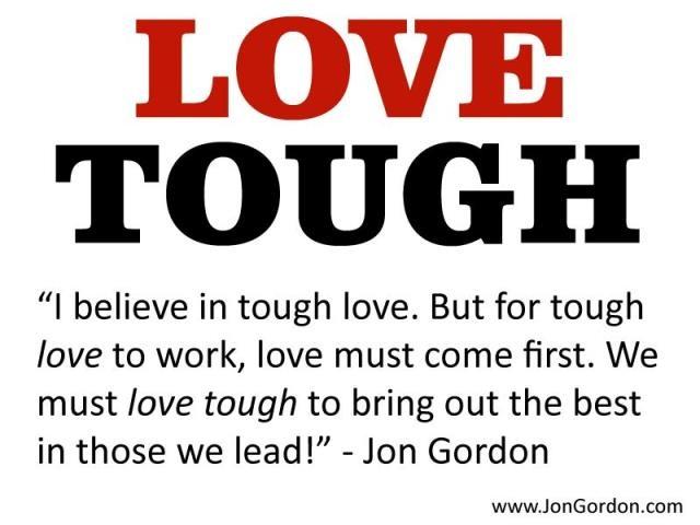 Tough Love Quotes Adorable Quotes About Tough Love 73 Quotes