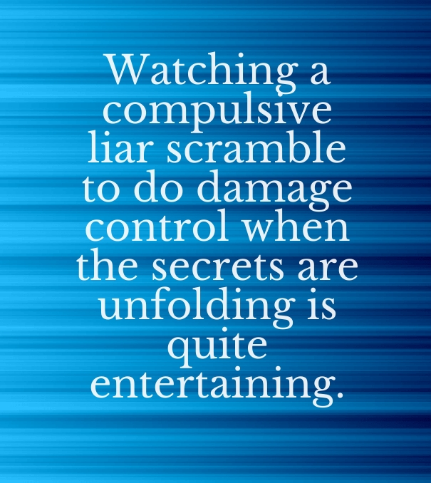 Quotes about Compulsive lying (22 quotes)