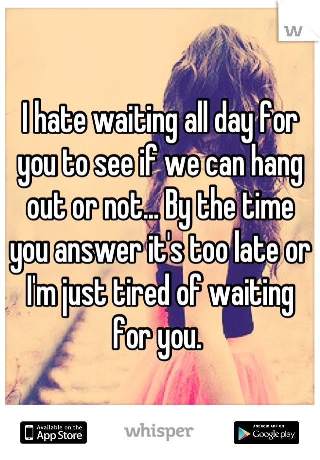 Waiting to see you quotes
